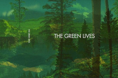 the green lives
