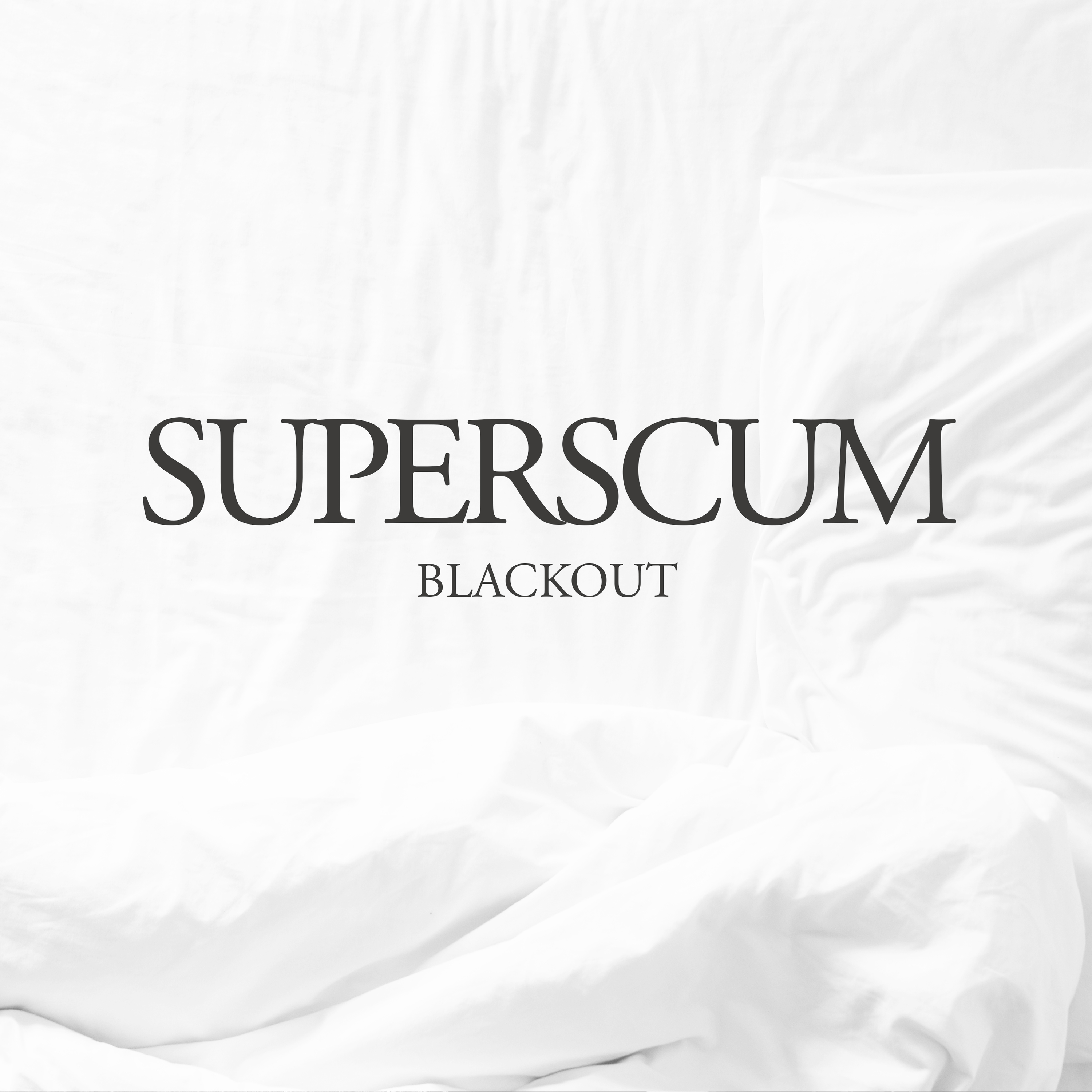 Superscum - Blackout
